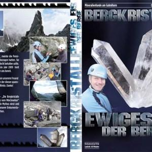 Bergkristalle - Ewiges Eis der Berge