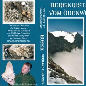 Bergkristalle vom Ödenwinkel